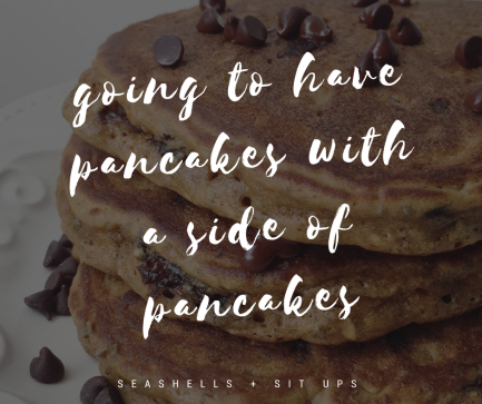 pancakes quote.png